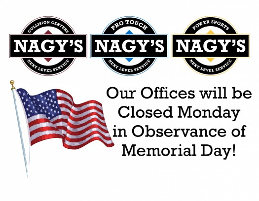 Nagy's Locations will be closed Monday, May 27th 2019