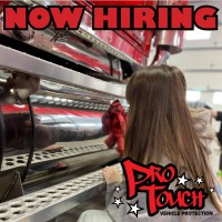 ProTouch is now hiring for multiple positions!