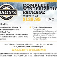 Do you need help winterizing your ATV or Motorcycle? Give us a call or stop by Nagy's Power Sports in Wadsworth!